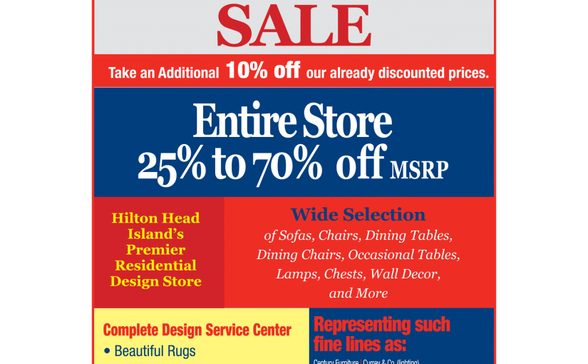 Hilton Head Furniture Store - Inventory Reduction Sale Starts Today